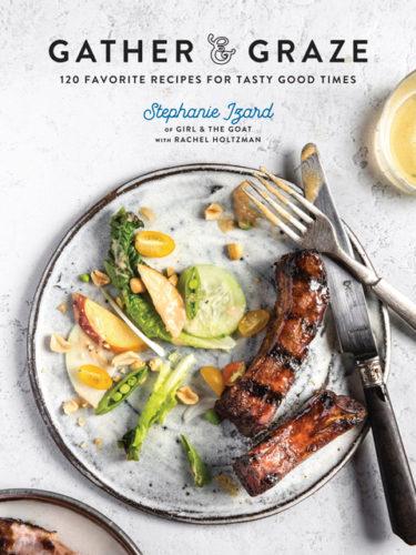 Stephanie Izard gather and graze cookbook