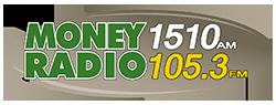 Money Radio 1510 AM 105.3 FM
